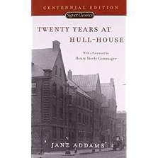 2- Twenty Years at Hull House