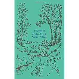 9- Pilgrim at Tinker Creek
